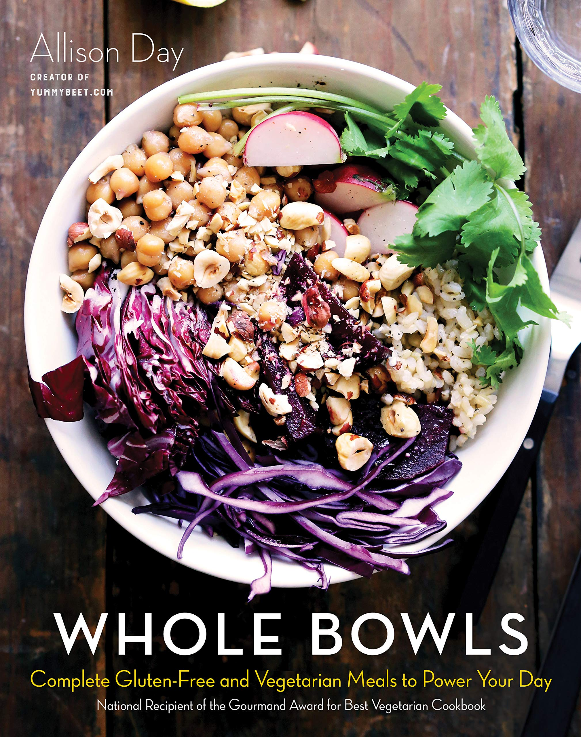 Download Whole Bowls: Complete Gluten-Free And Vegetarian Meals To Power Your Day 