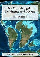 Die Entstehung der Kontinente und Ozeane. [Illustriert] (German Edition)