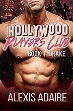 Hollywood Players Club: Book 1: Drake