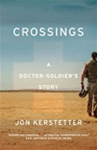 Crossings: A Doctor-Soldier's Story