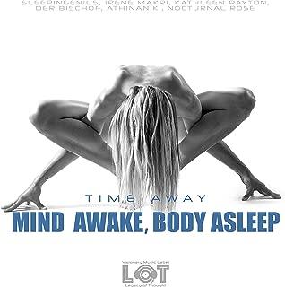 Mind Awake, Body Asleep (Club Edit)