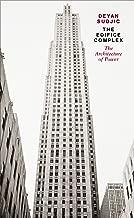 Edifice Complex: The Architecture of Power