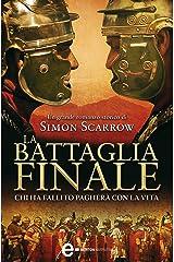 La battaglia finale (Macrone e Catone Vol. 5) Formato Kindle