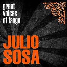 Great Voices of Tango: Julio Sosa