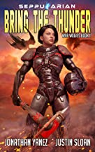 Bring the Thunder: A Military Space Opera (War Wolves Book 1)