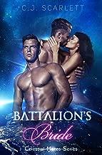 Battalion's Bride (Alien SciFi Romance) (Celestial Mates Series Book 8)