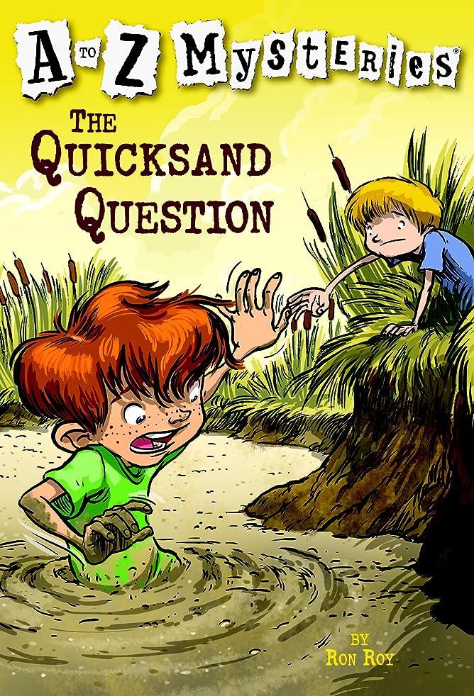 ユダヤ人フィードオンポンプA to Z Mysteries: The Quicksand Question (English Edition)
