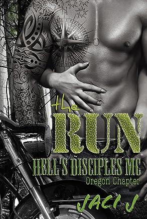 The Run (Hell's Disciples MC Book 4)