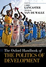 The Oxford Handbook of the Politics of Development (Oxford Handbooks)