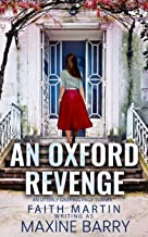 AN OXFORD REVENGE an utterly gripping page-turner (Great Reads Book 2)