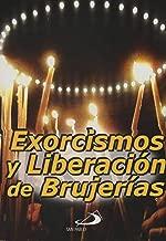 Exorcismos Y Liberacion De Brujerias