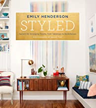 Download Book Styled: Secrets for Arranging Rooms, from Tabletops to Bookshelves PDF