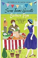 Some Tame Gazelle (Virago Modern Classics Book 315) Kindle Edition