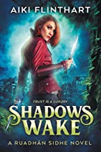 Shadows Wake (A Ruadhan Sidhe Novel Book 1)