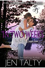In Two Weeks (New York State Trooper Series Book 1) Kindle Edition