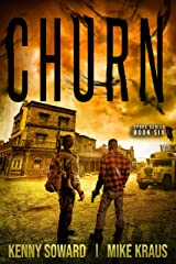 CHURN: Book 6 of the SPORE Series: (A Thrilling Post-Apocalyptic Survival Thriller) Kindle Edition