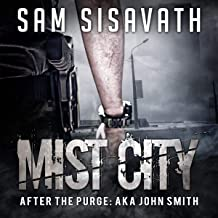 Mist City: After The Purge: AKA John Smith, Book 1
