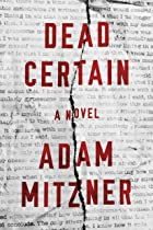Cover image of Dead Certain by Adam Mitzner