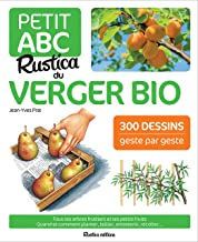 Le petit ABC Rustica du verger bio