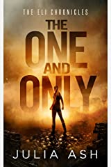 The One and Only (The ELI Chronicles Book 1) Kindle Edition