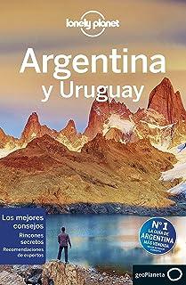 Argentina y Uruguay 7 (Guías de País Lonely Planet