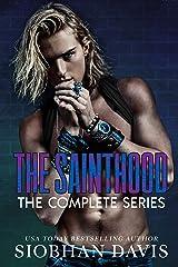 The Sainthood : A Dark High School Romance (The Complete Series) Kindle Edition