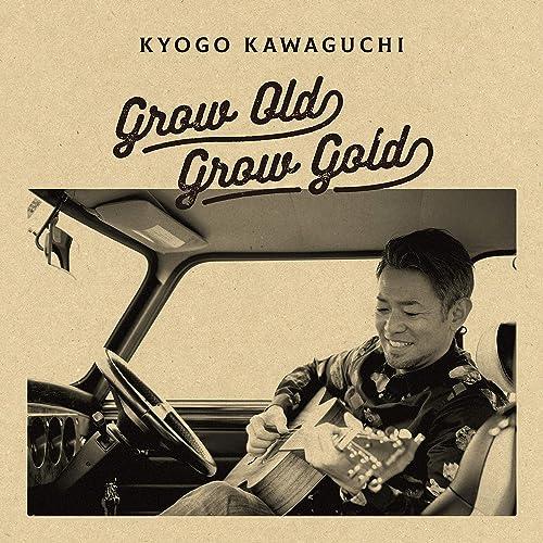 GROW OLD GROW GOLD
