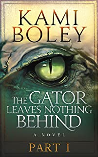 The Gator Leaves Nothing Behind - Part I (The Disturbing History Saga)