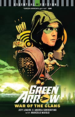 Green Arrow: War of the Clans (DC Essential Edition)