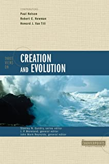 Three Views on Creation and Evolution (Counterpoints)