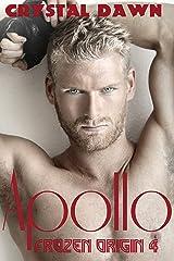Apollo (Frozen Origin Book 4) Kindle Edition