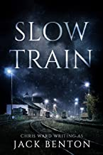 Slow Train (The Slim Hardy Mystery Series Book 4)