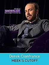 Derek Cianfrance: Meek's Cutoff