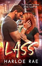 LASS: A Friends to Lovers Standalone Romance (#BitterSweetHeat Book 3)