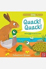 Can You Say It, Too? Quack! Quack! Board book