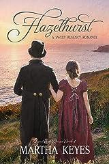Hazelhurst: A Sweet Regency Romance (Families of Dorset Book 4) Kindle Edition