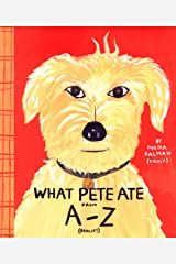 What Pete Ate From A to Z Kindle Edition