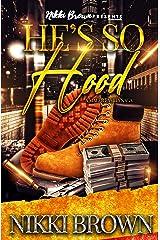He's So Hood : A Maler Family Saga Kindle Edition