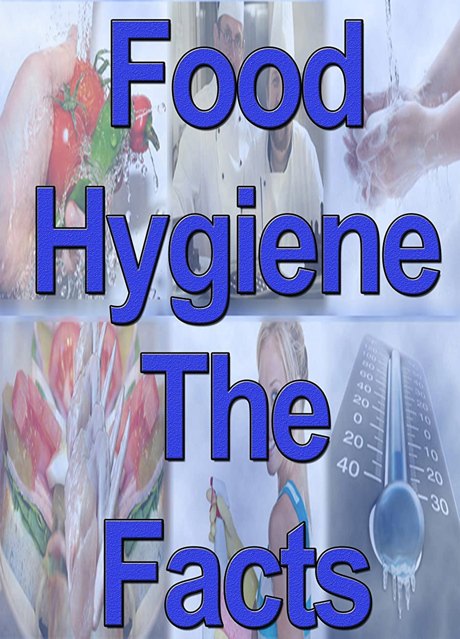 Food Hygiene The Facts (English Edition)