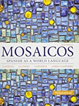 Mosaicos: Spanish as a World Language & Student Activities Manual for Mosaicos: Spanish as a World Lanaguage & MyLab Spanish with Pearson eText -- ... for Mosaicos: (multi-semester access) Package