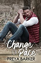 A Change Of Pace (Northern Lights Book 3)