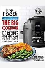 The Big Ninja Foodi Pressure Cooker Cookbook: 175 Recipes and 3 Meal Plans for Your Favorite Do-It-All Multicooker (Ninja Cookbooks) Kindle Edition