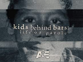 Kids Behind Bars: Life or Parole Season 1