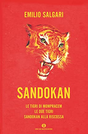 Sandokan: Le tigri di Mompracem - Le due tigri - Sandokan alla riscossa (Oscar varia Vol. 1979)