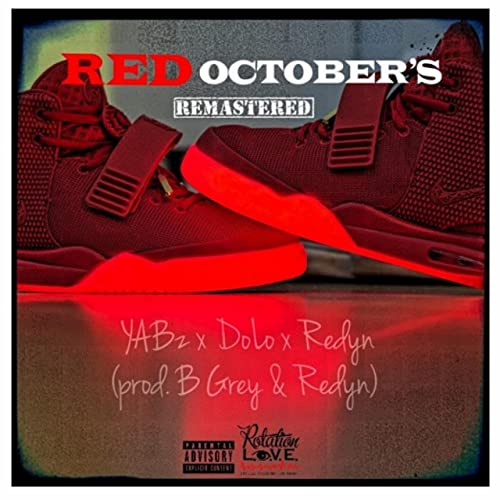 53fbe6f40b40e Red October's (feat. Yabz & DoLo $ensei) [Explicit] by Redyn on ...