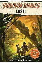 Lost! (Survivor Diaries) Kindle Edition