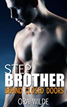 STEPBROTHER: Behind Closed Doors (Taboo Romance)
