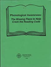 Phonological Awareness: The Missing Piece to Helf Crack the Reading Code (Otter Creek Institute)