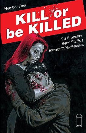 Kill Or Be Killed #4 (English Edition)