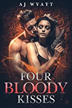 Four Bloody Kisses (Rayne Taylor's Reverse Harem Book 1) (English Edition)